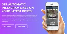 Welcome to Igfamous, where we automatically set up your account to receive organic likes on all new posts! 100% safe, secure and reliable. This is the easiest way to get more organic likes on your posts on every new upload.  http://www.igfamous.net/