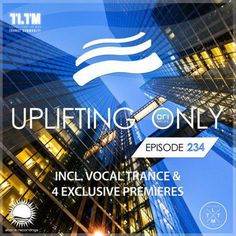 "somewere on some palce, people like freedom and dance heveriwere Check out ""Ori Uplift - Uplifting Only 234 (Aug, 3) (incl. Vocal Trance) TLTM"" by Trance Family Global on Mixcloud"