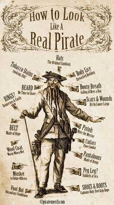 How To Look Like A Real Pirate - inspiration for the nasty English pirates who attack Marcano in Caribbean Jewel by Jayla Jasso Pirate Art, Pirate Life, Pirate Theme, Pirate Ships, Pirate Crafts, Pirate Birthday, Pirate Flags, Pirate History, Free Infographic