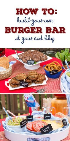 How to: Host a build-your-own burger bar at your next BBQ If you then follow @CutePhoneCases, then you will see more diy Party ideas for Father's Day
