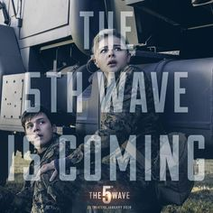 Are you ready? The 5th Wave is coming... | #5thWaveMovie in theaters January 22, 2016