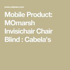 Mobile Product: MOmarsh Invisichair Chair Blind : Cabela's