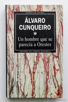 Un hombre que se parecía a Orestes. Álvaro Cunqueiro.- El Desván de Bartleby C/.Niebla 37. Sevilla
