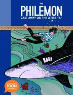 JGRAPHIC PHILEMON | Cast Away on the Letter A: A Philemon Adventure by Fred Philemon | This wild graphic novel adventure, which integrates Greek mythology references, offers food for thought and a feast for the eyes.