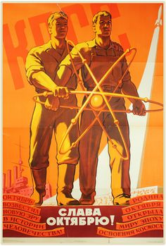 "Soviet space posters. Glory to October! 1960 - Inscriptions in the ornamental scrolls at the bottom of the October Revolution anniversary poster read, respectively, ""October Proclaimed the Beginning of a New Era in the History of the Mankind,"" and ""The Country of October Brought the World into the Era of Space Exploration."""