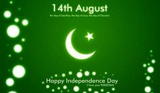 (Top Pakistan Independence Day Quotes with Images Independence Day Pakistan Wallpapers, Pakistan Independence Day Quotes, Independence Day Wallpaper, Pak Independence Day, Independence Day Message, Independence Day Pictures, 14 August Pics, August 2014, 14 August Wallpapers