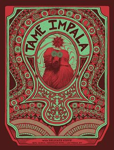 Tame Impala, such a cool promo poster, love the psychedelic feel as well as the band