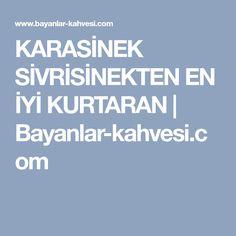 KARASİNEK SİVRİSİNEKTEN EN İYİ KURTARAN   Bayanlar-kahvesi.com