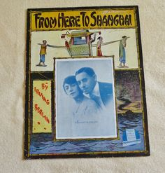 From Here to Shanghai  vintage sheet music dated by landsTreasures