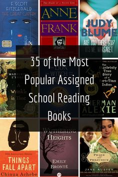 35 of the Most Popular Assigned School Reading Books. How many of these classics have you read?