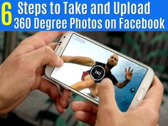 6 Simple Steps on How To Create And Upload 360-Degree Photos On Facebook