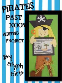 Pirates Past Noon Writing Project from Glyph Girls on TeachersNotebook.com -  (45 pages)