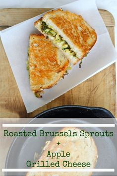 Roasted Brussels Sprouts and Apple Grilled Cheese | TheCornerKitchenBlog.com