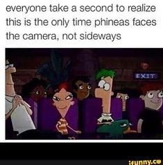 Everyone take a second to realize this is the only time phineas faces the camera, hot sideways - iFunny :) Stupid Funny Memes, Funny Relatable Memes, Funny Posts, Scared Funny, Funny Stuff, Funny Shit, Funny Things, Really Funny, Funny Cute