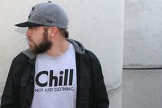 Not Just Clothing tee available now. www.ChillApparel.com
