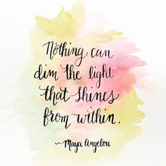 self confidence quotes nothing can dim the light