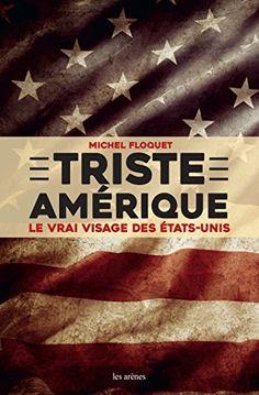 Télécharger Livre TRISTE AMERIQUE Ebook PDF Book Gratuit TRISTE AMERIQUE Ebook Download