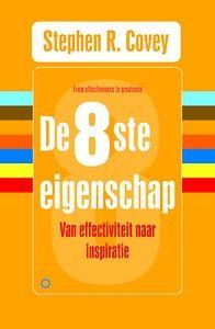 De 8ste eigenschap door Stephen Covey (Boek) - Managementboek.nl