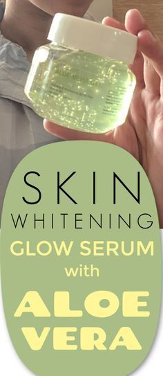 Skin whitening glow serum with aloe vera #aloe #aloevera #serum #beauty #skin #skincare #skinwhitening #fairskin #beautiful
