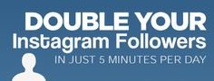 How to double your Instagram followers: follow the guide!