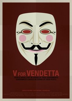V for Vendetta movie poster I just love how that Guy Fawkes mask is both creepy but awesome