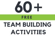 60+ Free Team Building Activities