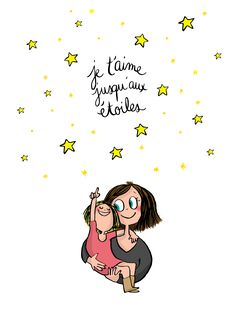 I love you to the stars Positive Attitude, Positive Quotes, Jolie Phrase, Quote Citation, French Quotes, Love You, My Love, Learn French, Some Words
