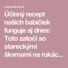 Účinný recept našich babičiek funguje aj dnes: Toto zatočí so stareckými škvrnami na rukách | Nový čas pre ženy Make Up, Health, Health Care, Beauty Makeup, Healthy, Makeup, Maquiagem, Salud