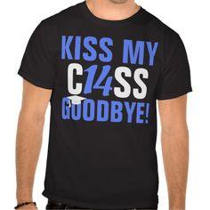 Kiss My Class of 2014 Goodbye, Bright Blue and Black Tshirt #seniors