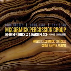 Classical/Heavy Metal Review: McCormick Percussion Group-Between Rock and A Hard Place  If you like progressive, fusion, experimental and or metal this is something you need to hear.