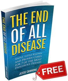 iTips: ••The End Of All Disease•• Book ($0 but $6 shipping)  by Jesse Cannone/Healthy Back Institute 2014 • Arthritis / Cancer / Heart Disease / Headaches / Osteoporosis... • Little-known, yet highly effective and proven cures