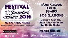 Festival de la Juventud Sinaloa 2014, cartelera jueves 6 de noviembre de 2014. Sede: Los Mochis, Sinaloa.