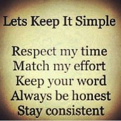 Simple Respect Effort Integrity Honesty Consistency