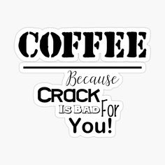 Funny Coffee, Coffee Humor, Funny Stickers, Printed, Awesome, T Shirt, Products, Art, Supreme T Shirt