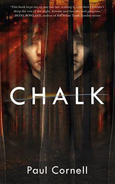 Chalk: A Novel by [Cornell, Paul]