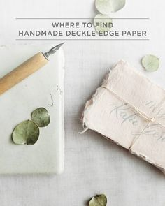 Where to Find Handmade Deckle Edge Paper: We love handmade paper with feathery edges! We're sharing some of our favorite sources so you can get the look!