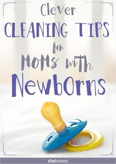 How to get housework done with a newborn baby- great hacks for moms!