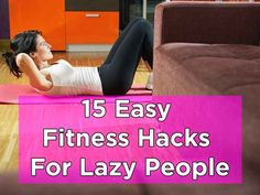 15 Easy Habits That Will Make You More Fit