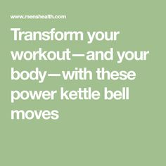 Transform your workout—and your body—with these power kettle bell moves Kettlebell Workout Video, Working On It, Every Man, Exercises, Abs, How To Plan, Fitness, Crunches, Exercise Routines