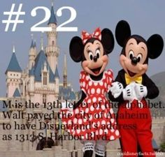 M. is the 13 letter of the alphabet. Walt paid the city of Anaheim to have disneyland's address 1313.S. Harbor. Blvd