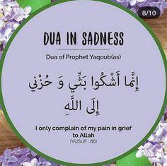 Dua for Sadness Quran Quotes Love, Quran Quotes Inspirational, Islamic Love Quotes, Muslim Quotes, Islam Hadith, Allah Islam, Alhamdulillah, Islam Quran, Islamic Phrases