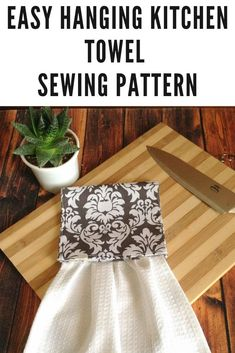This is an easy hanging kitchen towel sewing pattern,which can be done in 15 minutes or so. This is a very easy sewing project for a beginner seamstress. Diy Sewing Projects, Sewing Projects For Beginners, Sewing Hacks, Sewing Tutorials, Sewing Crafts, Sewing Tips, Sewing Ideas, Dish Towel Crafts, Dish Towels
