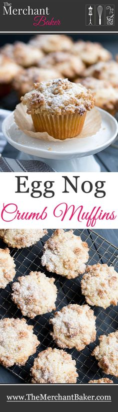 Egg Nog Crumb Muffins, rich with egg nog, topped with big chunks of sweet buttery crumbs, then graced with a dusting of confectioner's sugar.