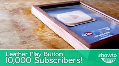 10,000 Subscriber Leather YouTube Play Button