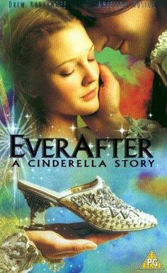 Ever After: A Cinderella Story --- such a cheesy cover, but a good movie :)