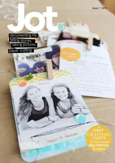 Jot Magazine is a paper craft publication for the modern day memory keeper. www.jotmagazine.com