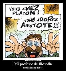Dedicado a todos los profesores de filosofía.