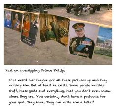 Karl on Prince Philip.