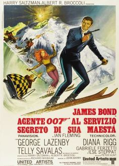 On Her Majesty's Secret Service (United Artists, Italian 2 - Foglio X James Bond. - Available at Sunday Internet Movie Poster. Roger Moore, Sean Connery, Secret Service Movie, George Lazenby, James Bond Style, Bond Series, Italian Posters, James Bond Movies, Fantasy Films