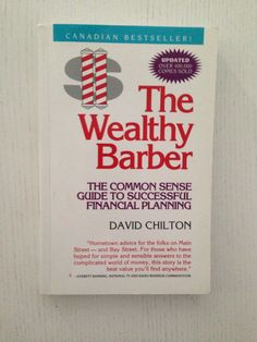 The Wealthy Barber David Chilton The Wealthy Barber, Financial Planning, Book Worms, David, Success, Business, Books, Livros, Budgeting Finances